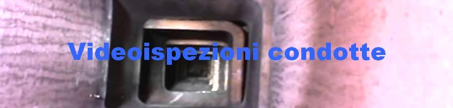 videoispezioni_condotte
